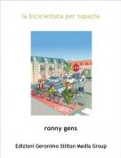 ronny gens - la biciclettata per topazia