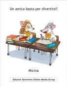 Micina - Un amica basta per divertirsi!
