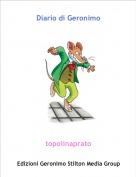 topolinaprato - Diario di Geronimo