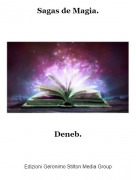 Deneb. - Sagas de Magia.