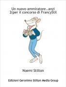 Noemi Stilton - Un nuovo ammiratore..anzi 2(per il concorso di FrancyStil