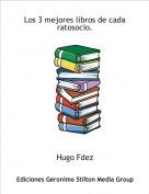 Hugo Fdez - Los 3 mejores libros de cada ratosocio.