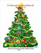 la vostra Laurina10! - Il mio nuovo giornalino di Natale! 2