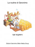 TIP POPPY - La routine di Geronimo