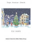 TIP POPPY - Topo Avatar Check