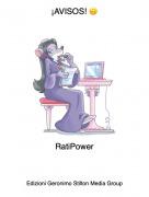 RatiPower - ¡AVISOS! 🙃