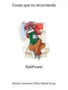 RatiPower - Cosas que os recomiendo