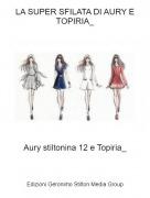Aury stiltonina 12 e Topiria_ - LA SUPER SFILATA DI AURY E TOPIRIA_
