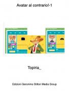 Topiria_ - Avatar al contrario!-1