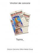Topiria_ - Vincitori dei concorsi
