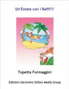 Topetta Formaggini - Un'Estate con i Baffi!!!