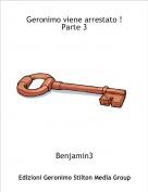 Benjamin3 - Geronimo viene arrestato ! Parte 3
