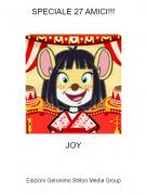 JOY - SPECIALE 27 AMICI!!!