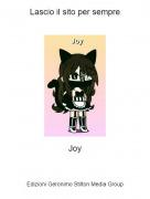 Joy - Lascio il sito per sempre