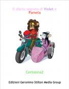 Certosina2 - Il diario segreto di Violet e Pamela