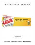 Carlinius - ECO DEL ROEDOR   21-04-2015