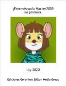 lily 2020 - ¡Entrevistaa!a Martes2009mi primera.