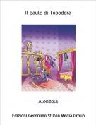 Alenzola - Il baule di Topodora
