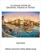 Sourissia - Le journal intime de Géronimo, Paulina et Farfoin