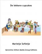 Marietje Sofietje - De lekkere cupcakes