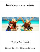 Topilla Occhineri - Test-la tua vacanza perfetta