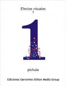 pichula - Efectos visuales 1