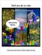 Alexandra ----- R.R. - Disfruta de la vida