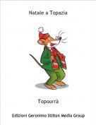 Topourrà - Natale a Topazia