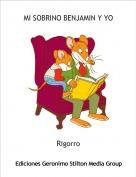 Rigorro - MI SOBRINO BENJAMIN Y YO