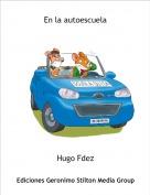Hugo Fdez - En la autoescuela