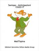 MatiTopina - Santopo - Anticipazioni 15\02\17