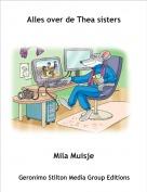Mila Muisje - Alles over de Thea sisters
