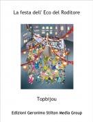 Topbijou - La festa dell' Eco del Roditore
