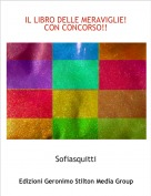 Sofiasquitti - IL LIBRO DELLE MERAVIGLIE!CON CONCORSO!!