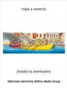 jhasley la aventurera - viaje a venecia