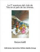 Ratoncita00 - La 2ª aventura del club de Tea en el país de las sirenas.