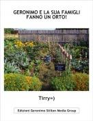 Tirry=) - GERONIMO E LA SUA FAMIGLI FANNO UN ORTO!
