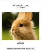 Julinda - Animals in Love(1º Tomo)