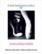 Veronica30aprile2002 - Il Club Futuristico x Gio e Ski