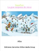 Alba - SnowFun:La gran sorpresa de nieve