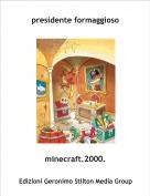 minecraft.2000. - presidente formaggioso