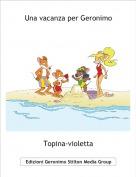 Topina-violetta - Una vacanza per Geronimo