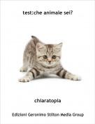 chiaratopia - test:che animale sei?