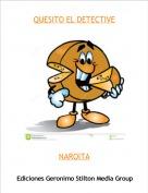 NAROITA - QUESITO EL DETECTIVE