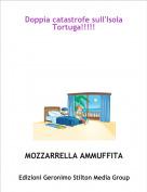 MOZZARRELLA AMMUFFITA - Doppia catastrofe sull'Isola Tortuga!!!!!