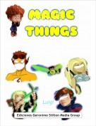 Luigi - Magic Things