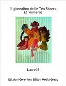 Lucre03 - Il giornalino delle Tea Sisters(2°numero)