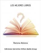 Ratona Molona - LOS MEJORES LIBROS