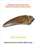 llulia roecomedia - 3ºNúmero de Revista RexEspecial criaturas del pasado