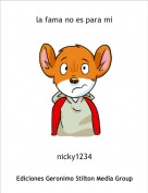 nicky1234 - la fama no es para mi